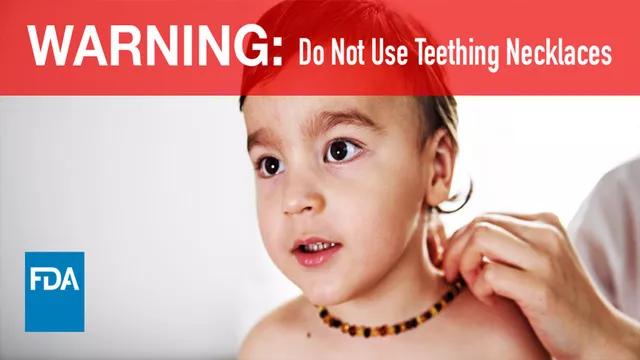 还在给宝宝使用磨牙项链吗?FDA安全警告:婴儿磨牙项链存在安全隐患
